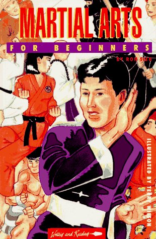 Martial Arts for Beginners (Writers and Readers Documentary Comic Book, 70): Ron Sieh