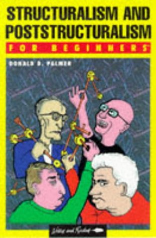 9780863161933: Structuralism and Poststructuralism for Beginners (Writers and Readers Documentary Comic Book,)