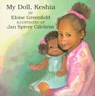 My Doll Keshia: Eloise Greenfield, Jan