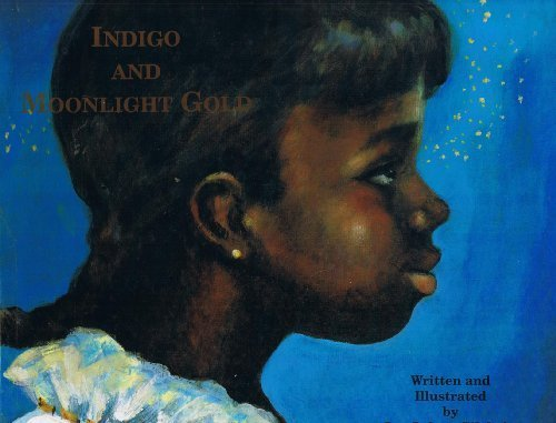 Indigo and Moonlight Gold: Gilchrist, Jan Spivey