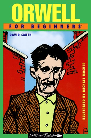 9780863162923: Orwell for Beginners