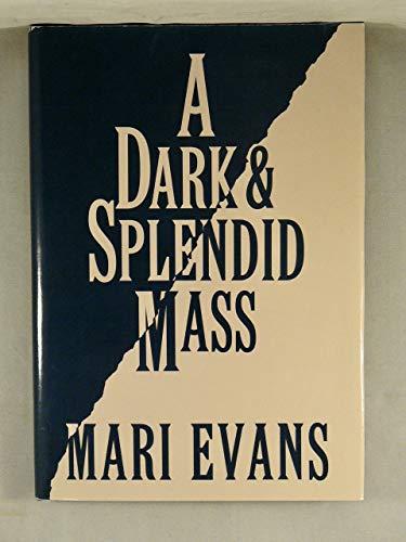 9780863163135: A Dark and Splendid Mass