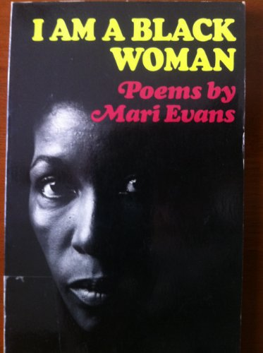 I Am a Black Woman (0863163149) by Evans, Mari