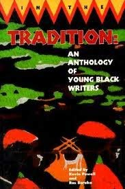 In the Tradition: An Anthology of Young Black Writers: Powell, Kevin