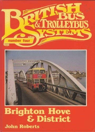 9780863171093: British Bus Systems: Brighton, Hove and District No. 4