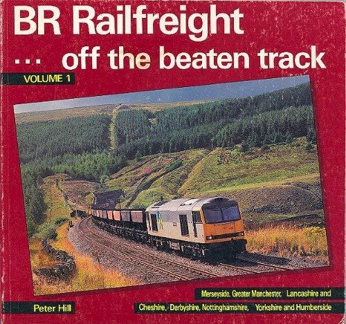 9780863171659: British Rail Rail Freight: Off the Beaten Track