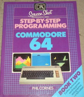 9780863180415: Step-by-step Programming for the Commodore 64: Bk. 2