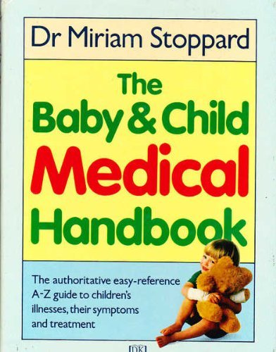 9780863181085: Baby and Child Medical Handbook