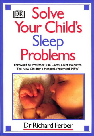 9780863181221: Solve Your Child's Sleep Problems: A Practical and Comprehensive Guide for Parents