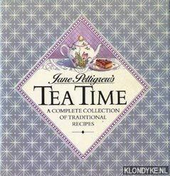 Jane Pettigrew's Tea Time: A Complete Collection: Jane Pettigrew