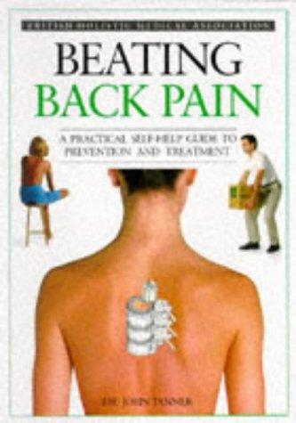 9780863181634: Beating Back Pain (The British Holistic Medical Association)