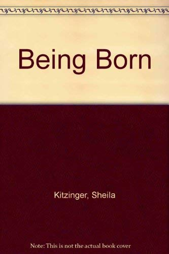 9780863181696: Being Born
