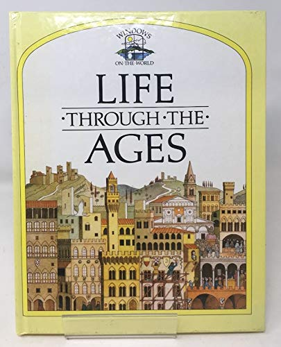 Life Through the Ages (Windows on the: Caselli, Giovanni