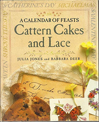 9780863182525: Cattern Cakes and Lace: A Calendar of Feasts