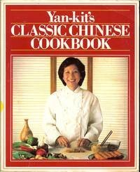 9780863182594: Yan-Kit's Classic Chinese Cook Book (Classic cookbook)