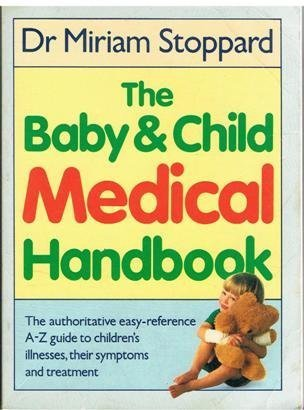 9780863182662: The Baby and Child Medical Handbook