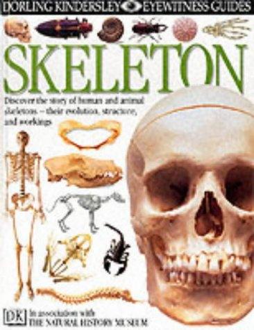 9780863182723: Skeleton (Eyewitness Guides)