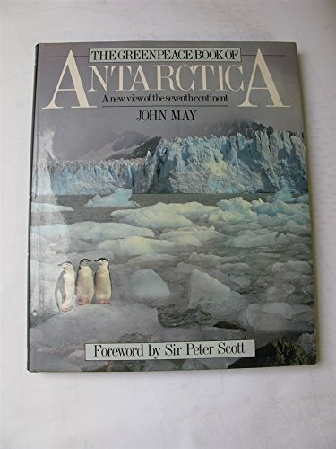9780863182839: The Greenpeace Book of Antarctica