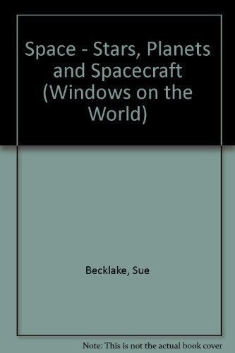 9780863183102: Space - Stars, Planets and Spacecraft (Windows on the World)