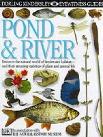 9780863183188: Pond and River (Eyewitness Guides)