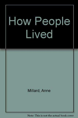 How People Lived (Windows on the World) (0863183344) by Anne Millard