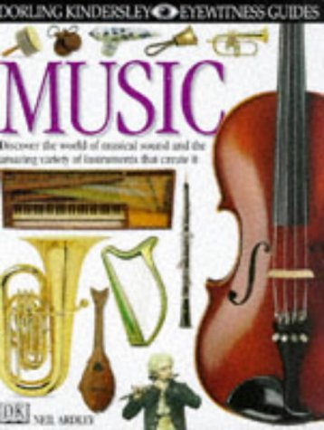 Music (Eyewitness Guides) (0863183395) by Neil Ardley