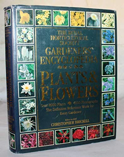 9780863183867: The Royal Horticultural Society Gardeners' Encyclopedia of Plants and Flowers