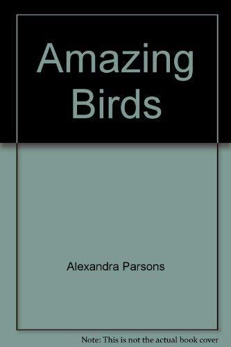 Amazing Birds: Alexandra Parsons