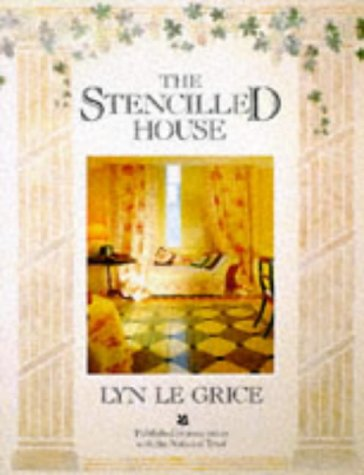 The Stencilled House: An Inspirational Guide to Transforming Your House (English and Spanish Edition) (0863185037) by Lyn Le Grice