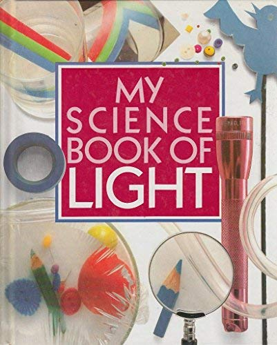 My Science Book of Light (9780863185090) by Ardley, Neil