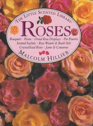 9780863185618: Roses (Little Scented Library)