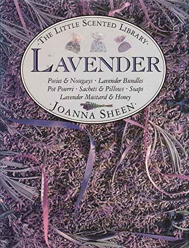 Lavender (Little Scented Library S.): Sheen, Joanna