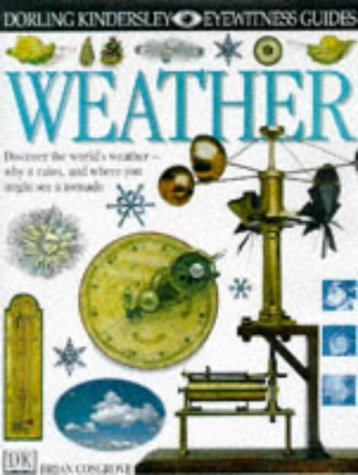 Weather. Eyewitness Guides: Brian Cosgrove