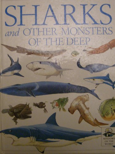 9780863185984: Sharks and Other Monsters of the Deep (Windows on the World S.)