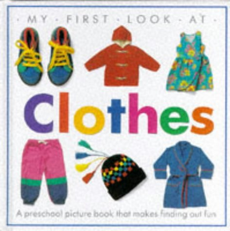 9780863186059: Clothes (My First Look at)