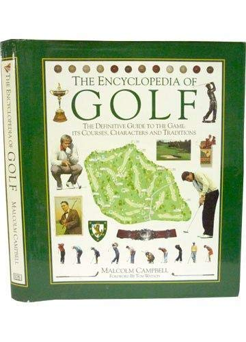 The Encyclopedia of Golf: Campbell, Malcolm