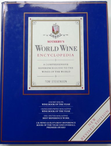 9780863186530: Sotheby's World Wine Encyclopedia: A Comprehensive Reference Guide to the Wines of the World