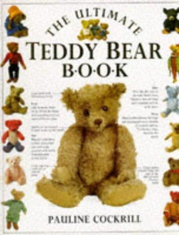 9780863186554: The Ultimate Teddy Bear Book