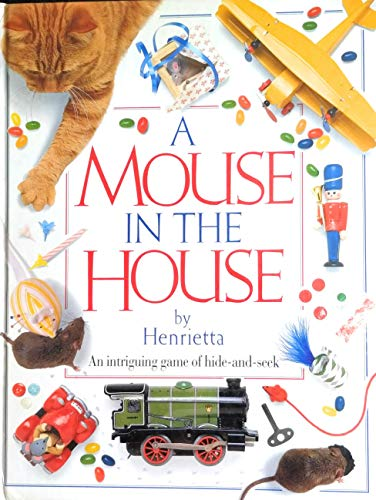 A Mouse in the House: Jane Yorke