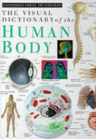 9780863187001: Visual Dictionary of the Human Body (Eyewitness Visual Dictionaries)