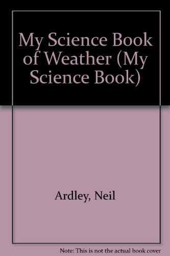 9780863187971: My science book of weather