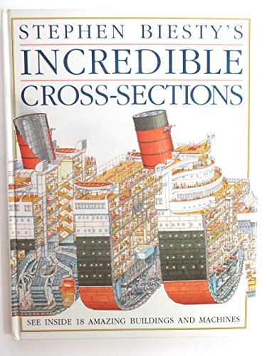9780863188077: Stephen Biesty's Incredible Cross-Sections (Stephen Biesty's cross-sections)