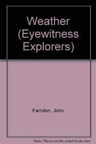 9780863188251: Weather (Eyewitness Explorers)