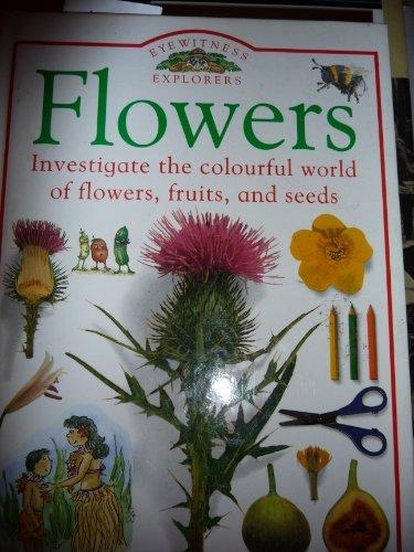 9780863188275: Flowers (Eyewitness Explorers)