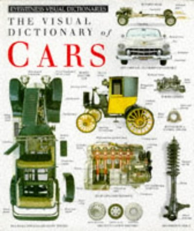 Visual Dictionary of Cars (Eyewitness Visual Dictionaries): Unknown