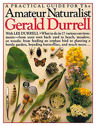 9780863188701: Amateur Naturalist: A Practical Guide to the Natural World