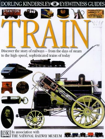 9780863189111: Train (Eyewitness Guides)