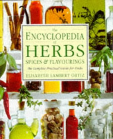 9780863189821: Encyclopedia of Herbs, Spices and Flavourings (Encyclopaedia of)
