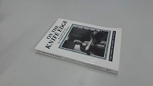 9780863211126: On the knife edge: The inside story of the Sheffield cutlery industry