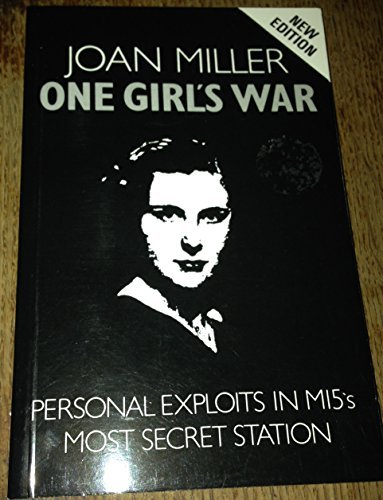9780863220890: One Girl's War: Personal Exploits in Mi5's Most Secret Station